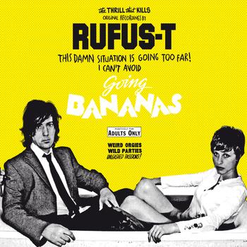 Rufus T – Going Bananas