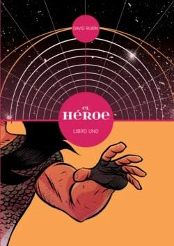 El héroe (Libro Uno)