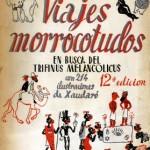 Viajes morrocotudos en busca del Trifinus melancolicus