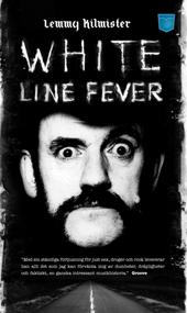 Lemmy Kilminster White Line Fever