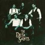 The Delta Saints: Pray On & The Delta Saints EP