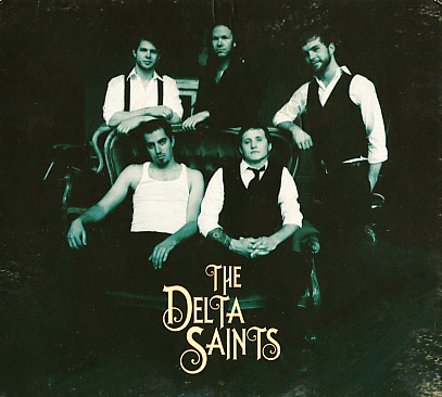 The Delta Saints: Pray On & The Delta Saints EP
