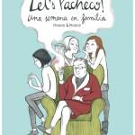 Let's Pacheco! Una semana en familia, de Pacheco & Pacheco