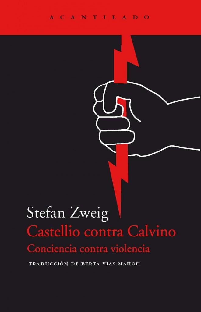 Castellio contra Calvino. Conciencia contra violencia
