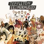 Templeton El Murmullo