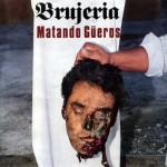 Matando Gueros