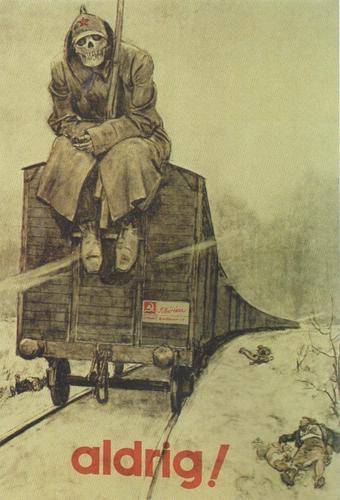 """""""Nunca"""", una imagen que da a entender que la rendición a los soviéticos implicaría ser deportados a gulags."""