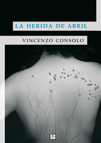 La herida de abril Vincenzo Consolo