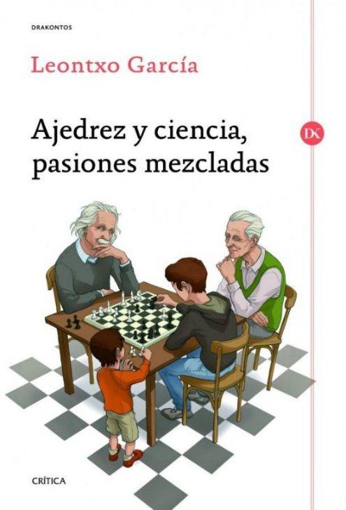 ajedrez_y_ciencia_pasiones_mezcladas