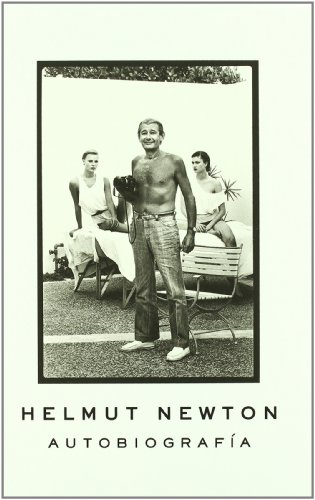 Autobiografía, Helmut Newton