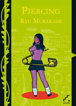 Piercing, Ryu Murakami