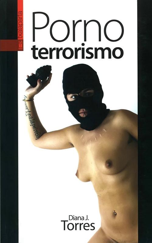 Pornoterrorismo, Diana J. Torres