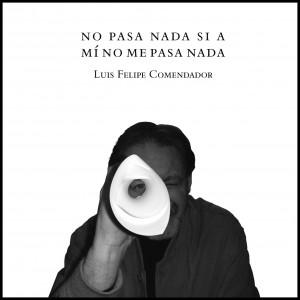 no_pasa_nada_si_a_mi_no_me_pasa_nada_DILVE