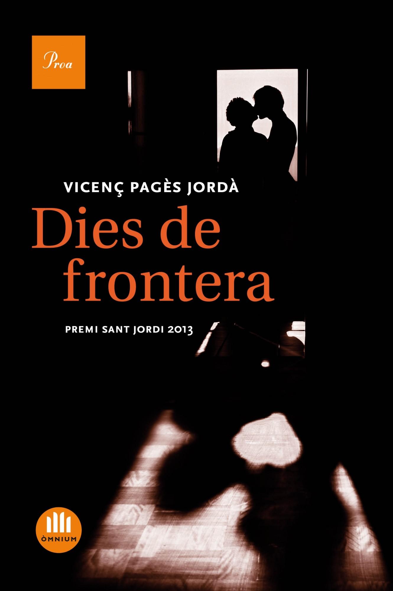 Dies de frontera de Vicenç Pagès Jordà