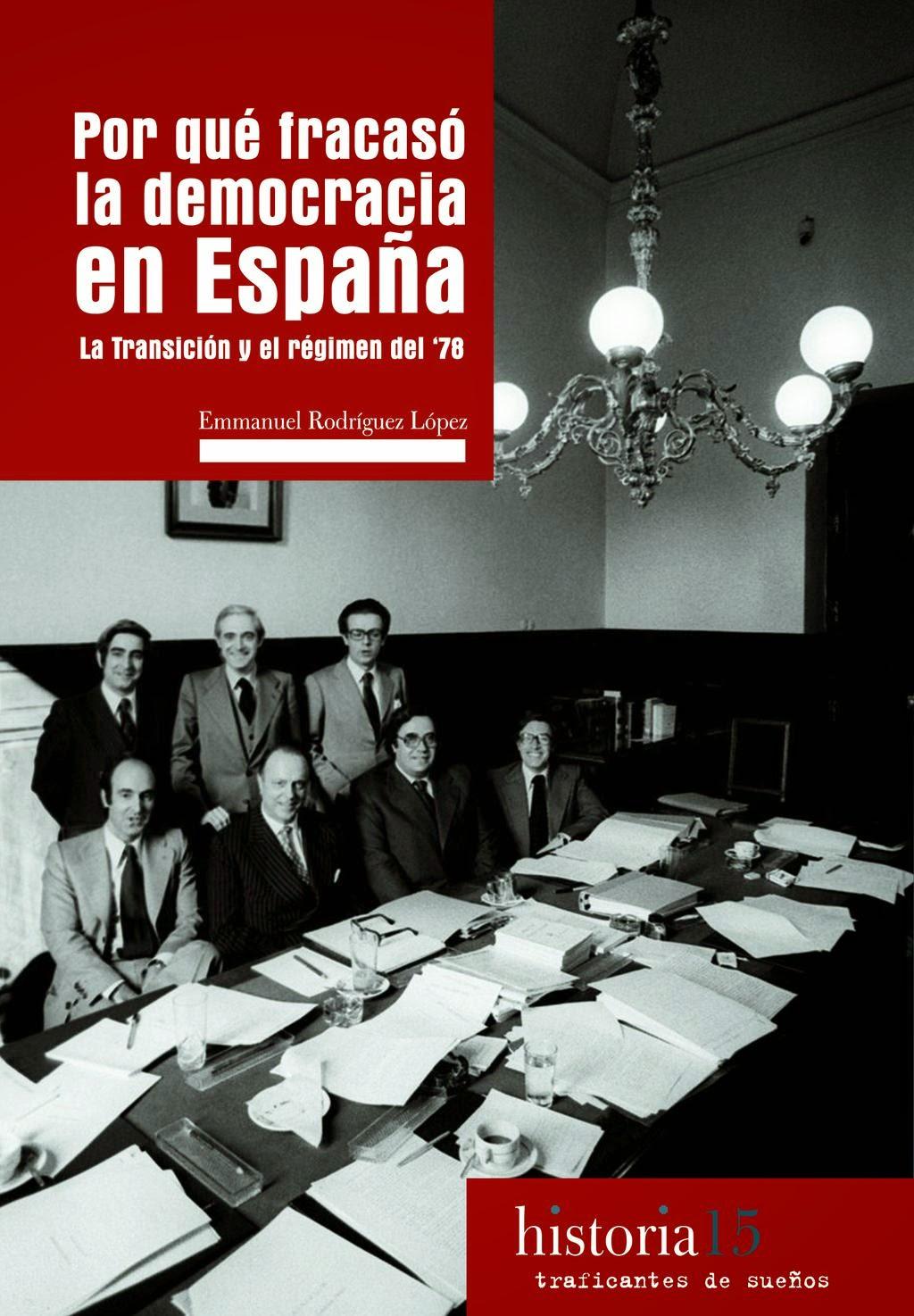 ¿Por qué fracasó la democracia en España?