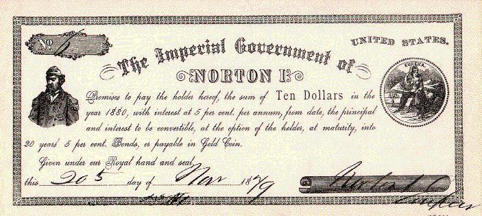 Billete de diez dólares del emperador Norton I. Imagen: DP.