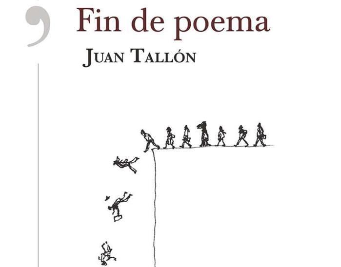Fin de poema, de Juan Tallón (Editorial Alrevés).