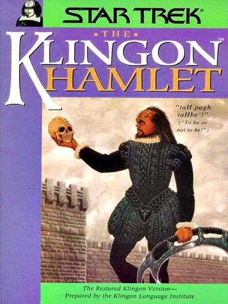 The klingon Hamlet. Imagen: The Klingon Language Institute.