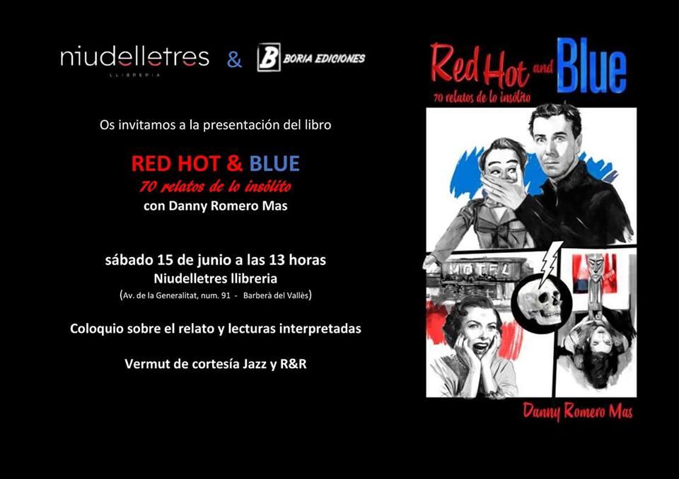 Presentación Red hot blue 15 de junio
